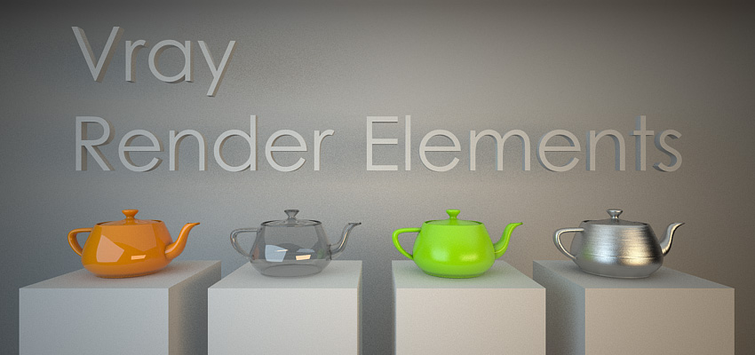 Vray Render Elements – Partie 1