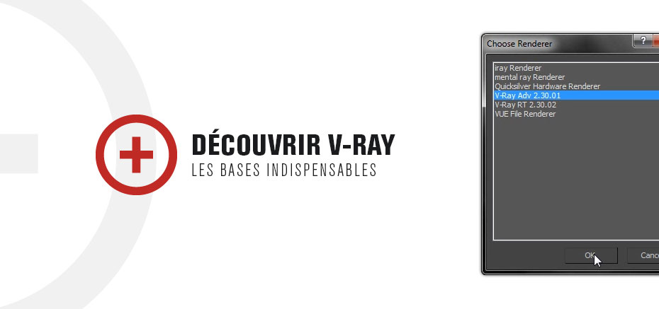 Decouverte de V-Ray
