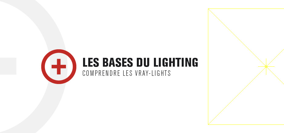 Les Bases du Lighting V-Ray