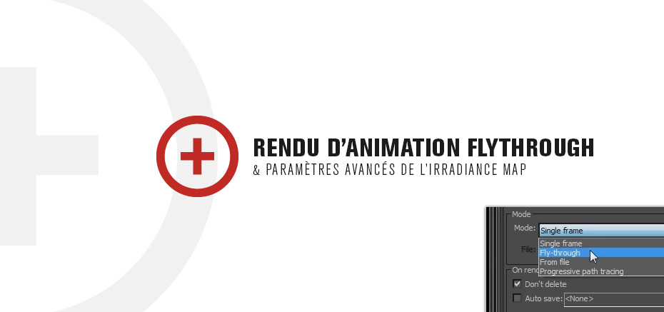 Rendu d'animation Flythrough – Formation Premium