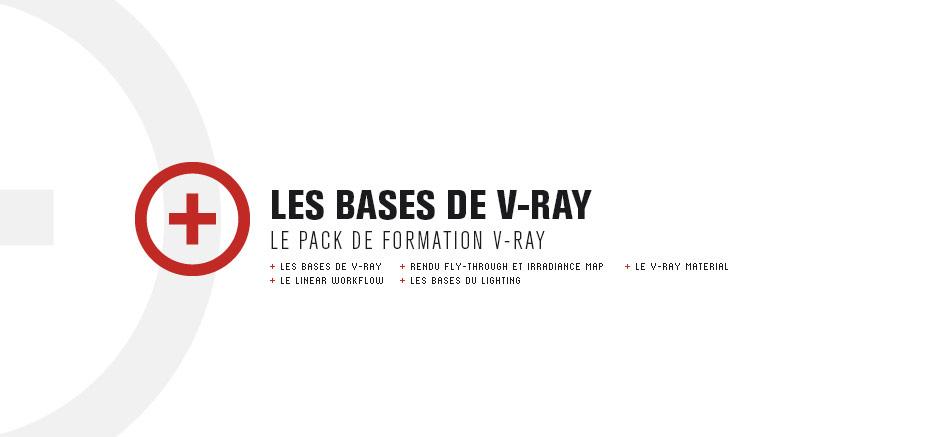 Formation V-Ray – Les Bases de V-Ray