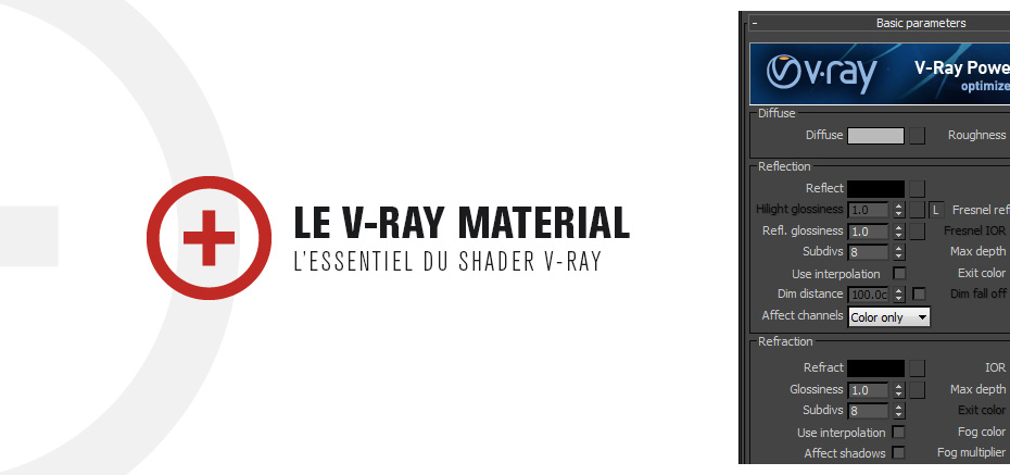 Le V-Ray Material
