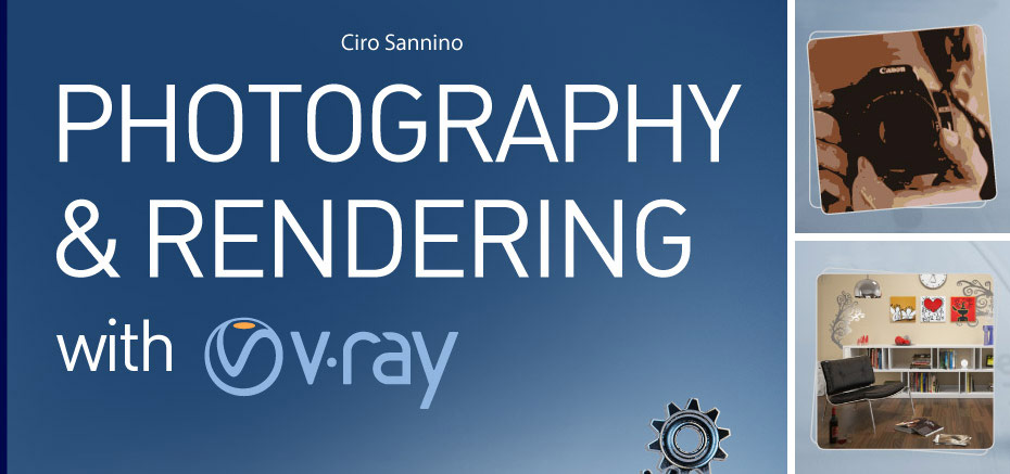 Photography and Rendering with VRay