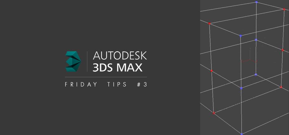 3dsmax_tips3