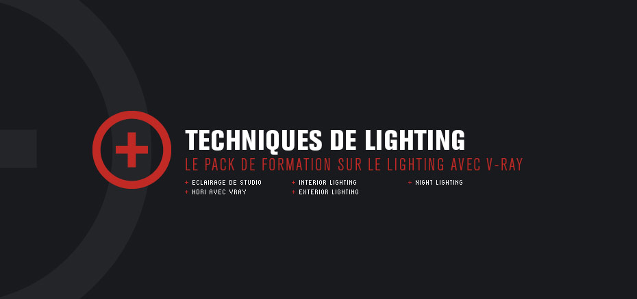 Formation VRay – Techniques de Lighting