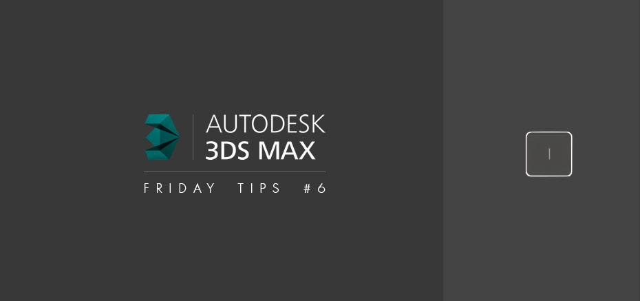 3dsmax_tips6