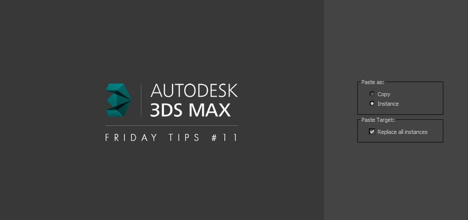 Remplacement d'instances dans 3dsMax – Friday Tips #11